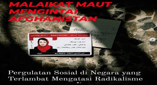 Islah Bahrawi: Malaikat Maut Mengintai Afghanistan
