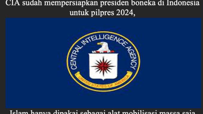 Taktik CIA Persiapkan Presiden Boneka di Pilpres 2024