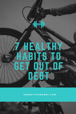 Check out these 7 easy healthy habits to get out of debt!