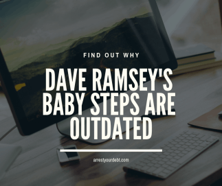 Find out why Dave Ramsey's baby steps are outdated!