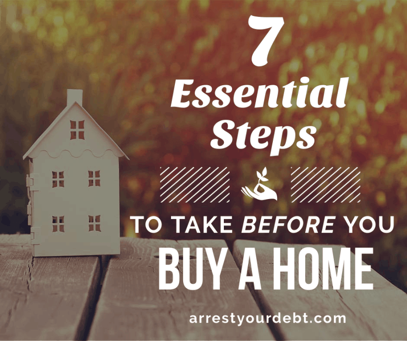 Don't buy a home before you take these 7 essential steps!
