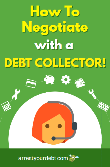 Learn the best technique to negotiate with a debt collector!