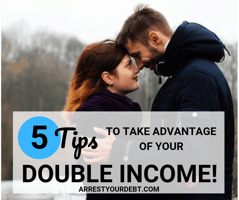 5 tips to take advantage of your double income!