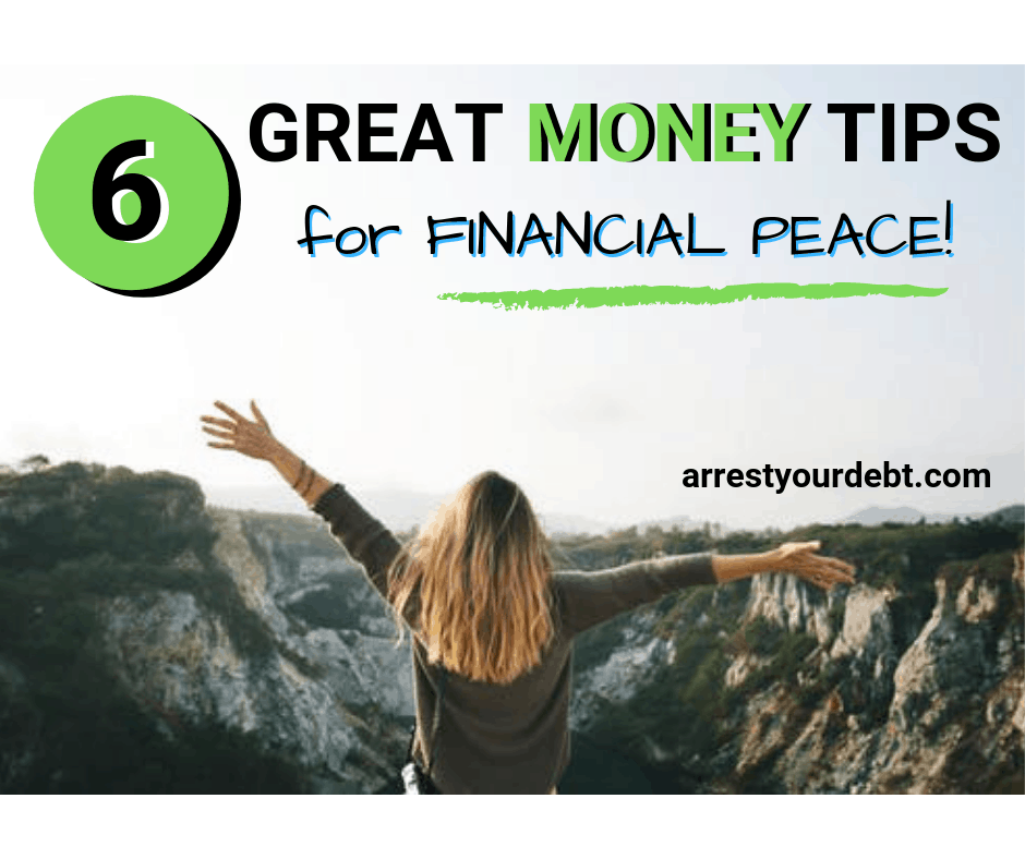 6 Great Money Tips For Financial Peace!
