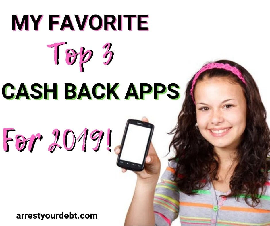 top 3 favorite cash back apps for 2019