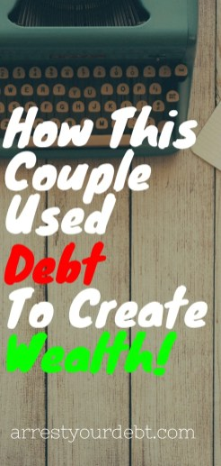 how this couple used debt to create wealth