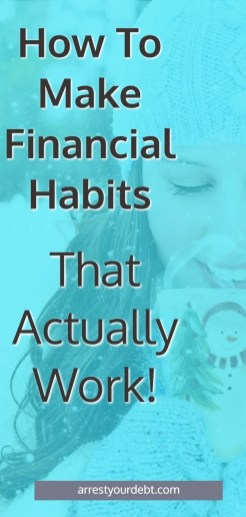 How to create financial habits that actually work!