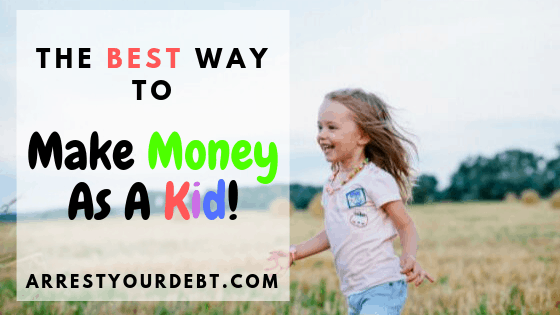 the best way to make money as a kid