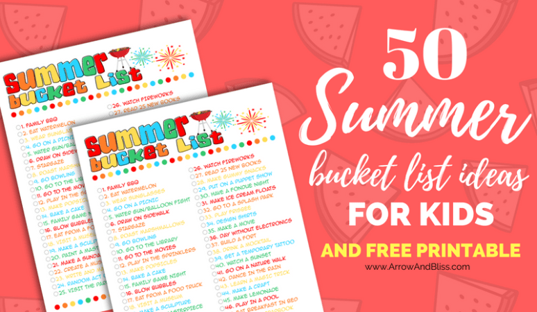 Grab this FREE printable of 50 summer bucket list ideas for kids created by Victoria Shari at Arrow and Bliss