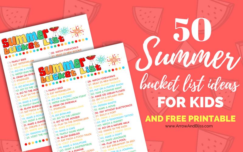 50 Summer Bucket List Ideas for Kids Plus FREE Printable