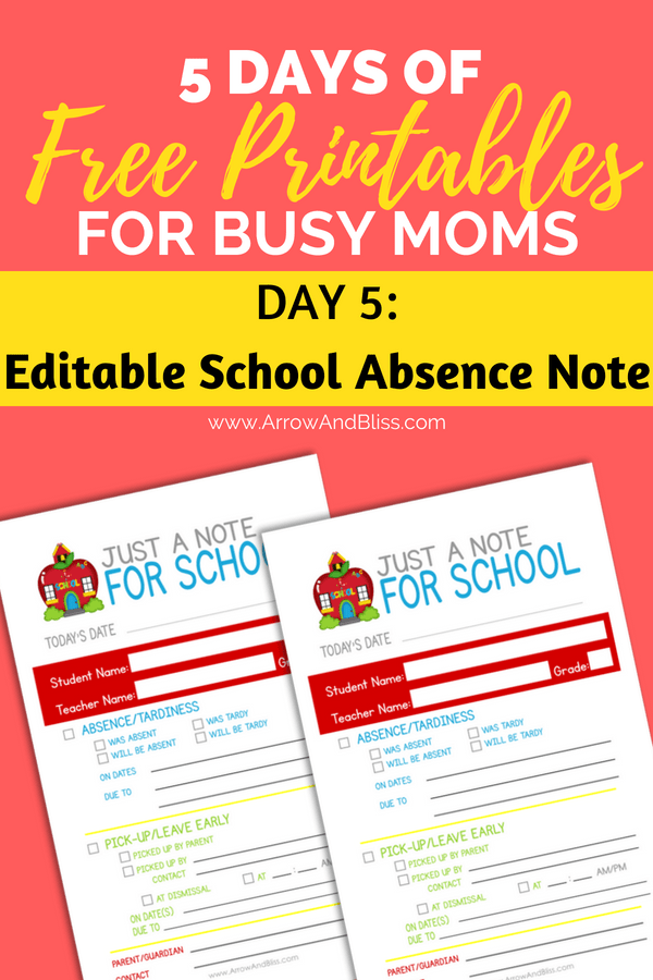 Grab this FREE editable school absence note printable as part of 5 Days of Free Printables series by Arrow and Bliss