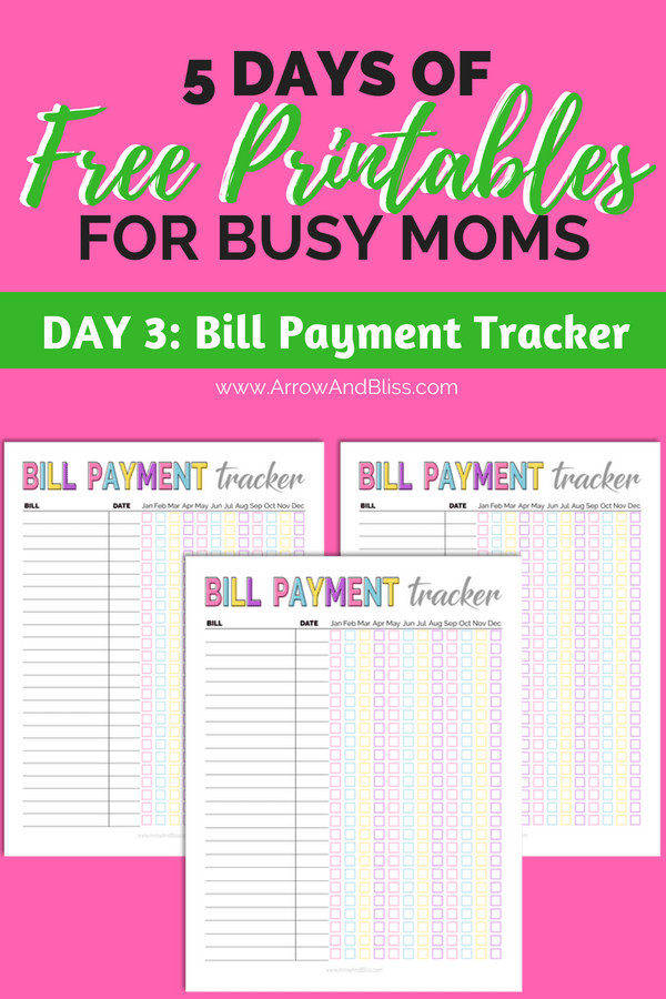 Grab this FREE Bill Payment Tracker Printable as part of 5 Days of Free Printables series at Arrow and Bliss