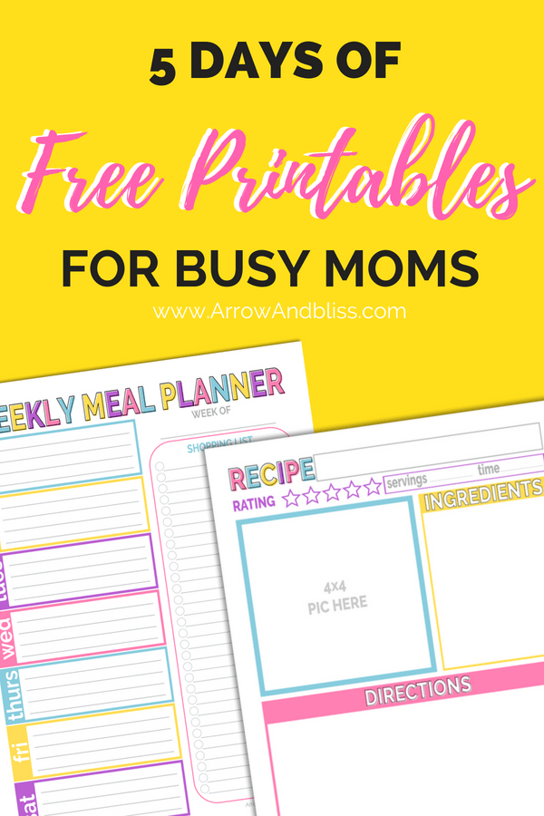 Check Out 5 Days of Free Printables for Busy Moms designed by Victoria Shari at Arrow and Bliss