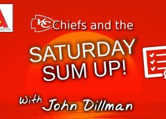 K.C. Chiefs and the Saturday Sum Up! 2.24.18