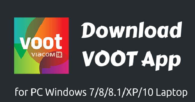 Voot App for Windows PC/Laptop