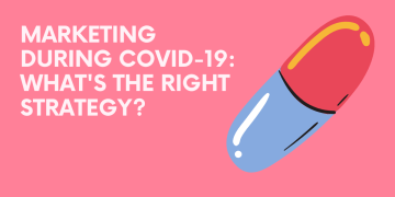 How You Can Elevate Your Digital Marketing Strategy in the Midst of COVID-19?