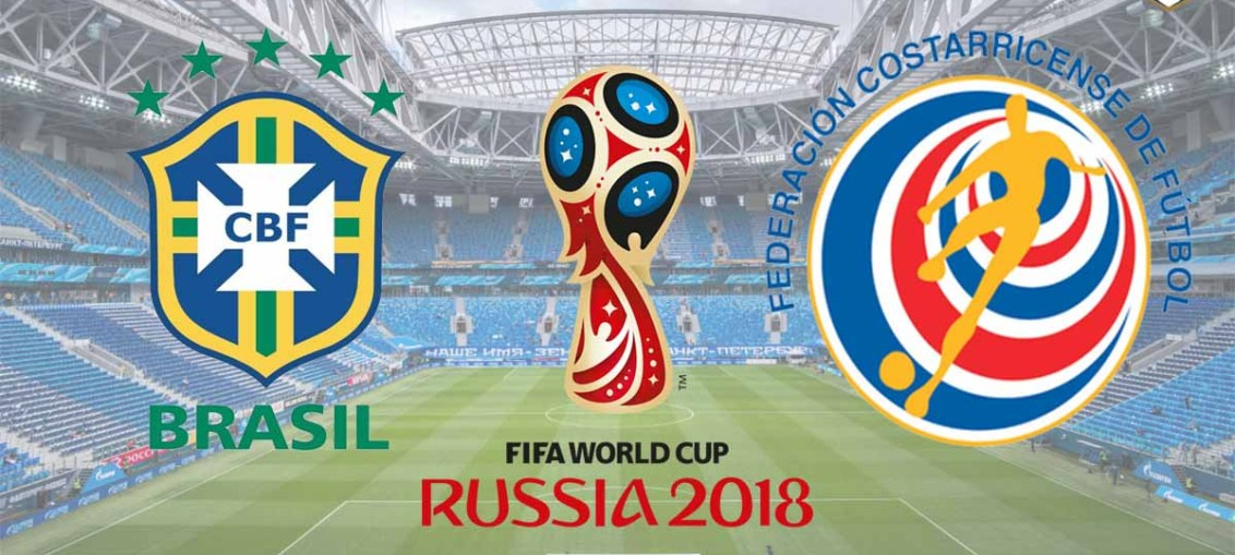 Brazil Vs Costa Rica, FIFA World Cup 2018, Russia