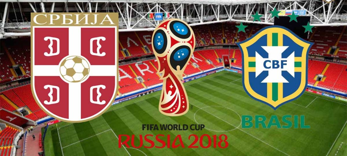 Serbia Vs Brazil, FIFA World Cup 2018, Russia