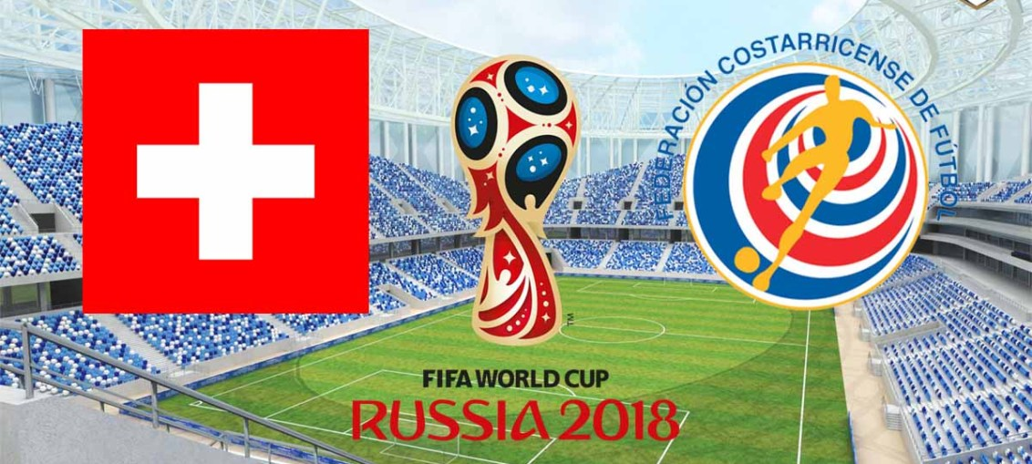 Switzerland Vs Costa Rica, FIFA World Cup 2018, Russia