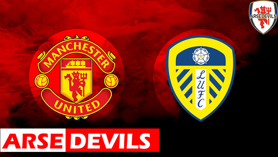 Leeds United, Manchester United Vs Leeds United