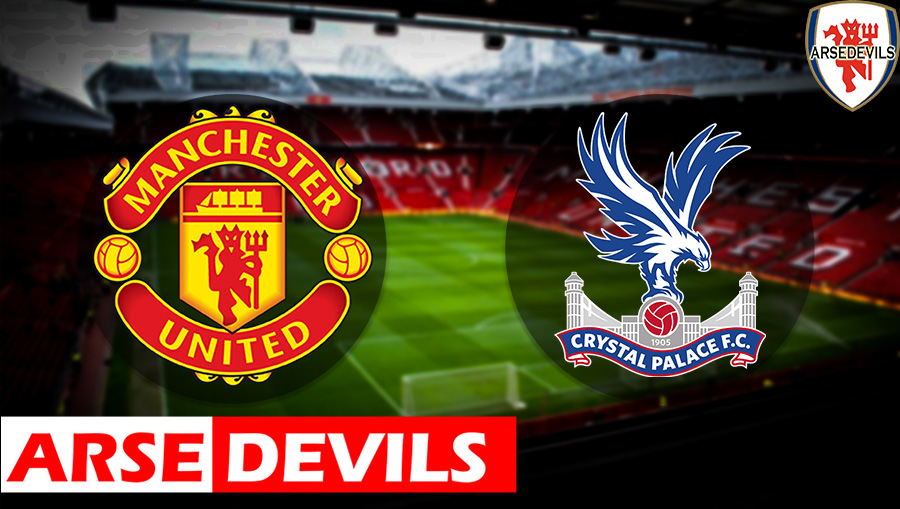 United Vs Palace, Manchester United Vs Crystal Palace