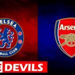 Chelsea vs Arsenal, Chelsea Vs Arsenal