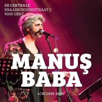 """""""Manuş Baba""""  Sıra dışı şarkıları ile 4 Ekim'de De Centrale'de"""