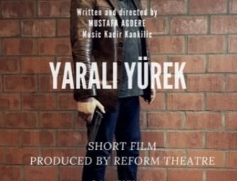 Reform Tiyatrosu ilk kısa filmi 'Yaralı Yürek' ile ekranda izleyici ile buluşuyor