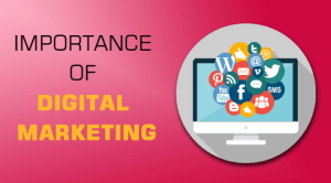 Understanding the Importance of Digital Marketing