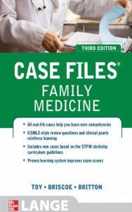 Case Files Family Medicine 3rd Edition