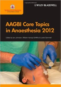 AAGBI Core Topics in Anaesthesia 2012 PDF