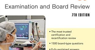 Anesthesiology Examination and Board Review 7th Edition PDF