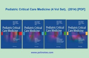 Pediatric Critical Care Medicine PDF - 4 Vol Set 2014