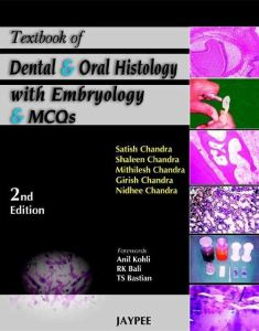 Textbook of Dental and Oral Histology
