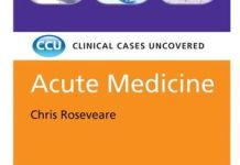Clinical Cases Uncovered Acute Medicine PDF