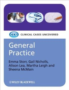 Clinical Cases Uncovered General Practice PDF