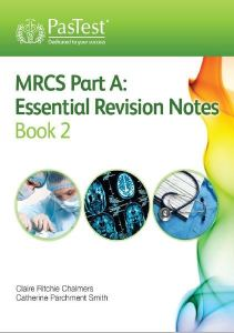 MRCS Part A Essential Revision Notes Book 2 PDF