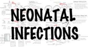 Neonatal Infections - Overview