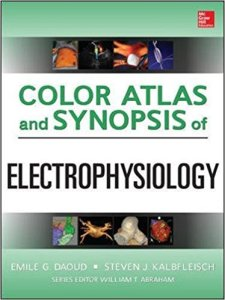 Color Atlas and Synopsis of Electrophysiology 1st Edition