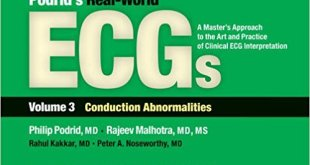 Podrid's Real-World ECGs Volume 3 Conduction Abnormalities PDF