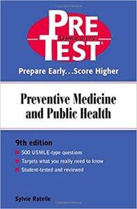 Preventive Medicine and Public Health PreTest Self-Assessment and Review