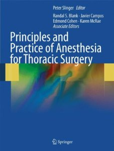Principles and Practice of Anesthesia for Thoracic Surgery PDF
