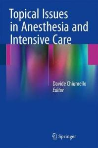 Topical Issues in Anesthesia and Intensive Care PDF