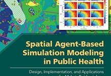 Spatial Agent-Based Simulation Modeling in Public Health PDF