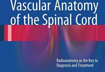 Vascular Anatomy of the Spinal Cord 2nd Edition PDF