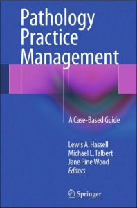 Pathology Practice Management A Case-Based Guide PDF