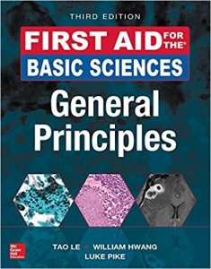 First Aid for the Basic Sciences General Principles 3rd Edition PDF