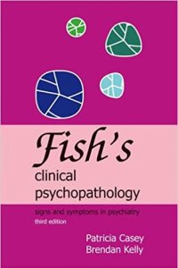 Fish's Clinical Psychopathology 3rd Edition PDF