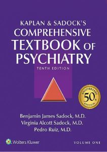 Kaplan and Sadock's Comprehensive Textbook of Psychiatry 10th Edition PDF