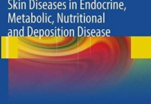 Clinical and Pathological Aspects of Skin Diseases in Endocrine Metabolic Nutritional and Deposition Disease PDF
